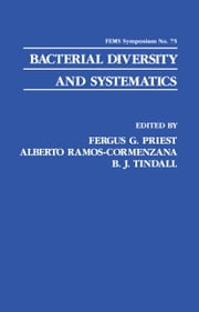 Bacterial Diversity and Systematics ebook by Fergus Priest,Alberto Ramos-Cormenzana,B.J. Tindall