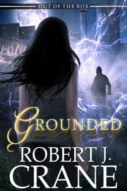 Grounded ebook by Robert J. Crane