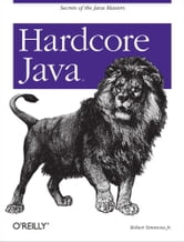 Hardcore Java ebook by Robert Simmons Jr