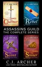 Assassins Guild: The Complete Series - 4 Book Boxed Set ebook by C.J. Archer