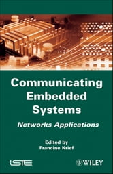 Communicating Embedded Systems - Networks Applications ebook by