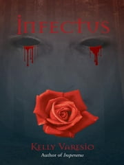 Infectus ebook by Kelly Varesio