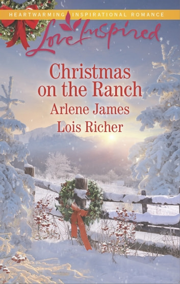 The Rancher's Christmas Baby/Christmas Eve Cowboy ebook by Arlene James,Lois Richer