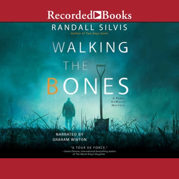 Walking the Bones audiobook by Randall Silvis