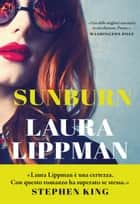 Sunburn eBook by Laura Lippman, Carlo Prosperi