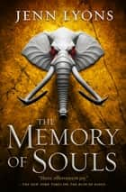 The Memory of Souls ebook by