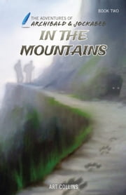 In the Mountains ebook by Art Collins,KC Collins