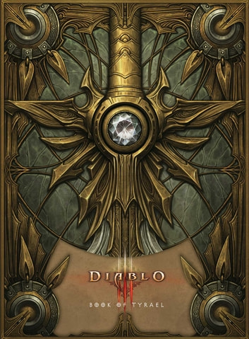 Diablo III: Book of Tyrael eBook by Blizzard Entertainment