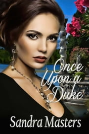 Once Upon a Duke ebook by Sandra  Masters