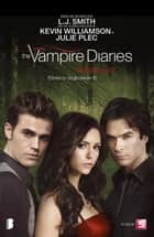 The vampire Diaries - Stefans dagboeken 4 - Moordlust ebook by L.J. Smith