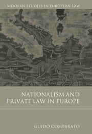 Nationalism and Private Law in Europe, ebook by Guido Comparato