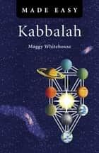 Kabbalah Made Easy ebook by Maggy Whitehouse