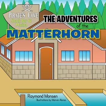 The Adventures of the Matterhorn ebook by Raymond Monsen
