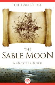 The Sable Moon ebook by Kobo.Web.Store.Products.Fields.ContributorFieldViewModel