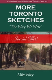 More Toronto Sketches - The Way We Were ebook by Mike Filey
