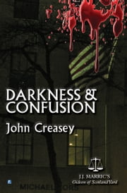 Darkness And Confusion: (Writing as JJ Marric) ebook by John Creasey