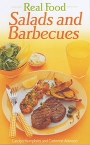 Real Food Salads and Barbecues ebook by Hobson Wendy