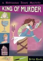 King of Murder ebook by Betsy Byars