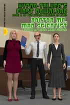 Hypno-Talker's First Download ebook by Doctor MC, Mad Scientist