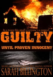 Guilty Until Proven Innocent ebook by Sarah Billington