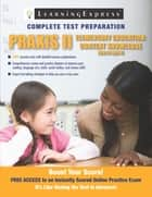 Praxis II: Elementary Education Content Knowledge ebook by LearningExpress