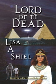 Lord of the Dead ebook by Lisa A. Shiel