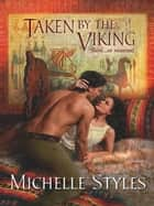 Taken by the Viking ebook by Michelle Styles
