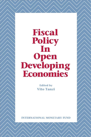 Fiscal Policy in Open Developing Economies ebook by