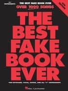 The Best Fake Book Ever (Songbook) ebook by Hal Leonard Corp.