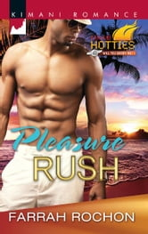 Pleasure Rush ebook by Farrah Rochon