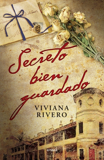 Secreto bien guardado ebook by Viviana Elena Rivero