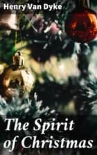 The Spirit of Christmas ebook by