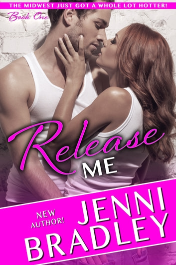 Release Me ebook by Jenni Bradley