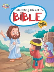Interesting Tales Of The Bible ebook by Prakash Manu