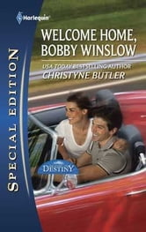 Welcome Home, Bobby Winslow ebook by Christyne Butler