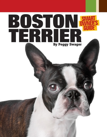 Boston Terrier ebook by Peggy Swager