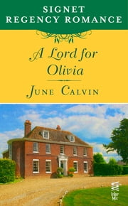 A Lord for Olivia - Signet Regency Romance (InterMix) ebook by June Calvin
