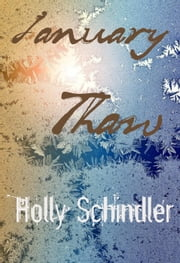 January Thaw ebook by Holly Schindler