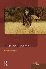 Russian Cinema ebook by David C. Gillespie