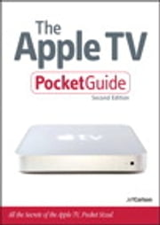 The Apple TV Pocket Guide ebook by Jeff Carlson