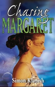 Chasing Margaret ebook by Simon Klapish