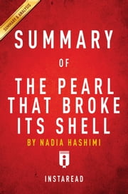 Summary of The Pearl That Broke Its Shell - by Nadia Hashimi | Includes Analysis ebook by Instaread Summaries