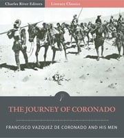 The Journey of Coronado ebook by Francisco Vazquez de Coronado