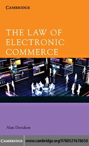 The Law of Electronic Commerce ebook by Davidson, Alan