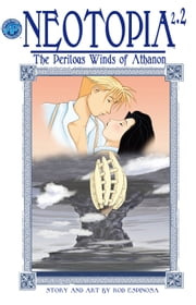 Neotopia Volume 2: The Perilous Winds of Athanon #2 ebook by Rod Espinosa