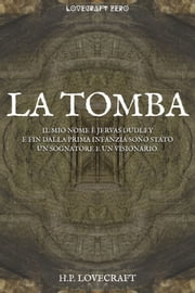 La tomba ebook by Howard Phillips Lovecraft, Alessio Pia