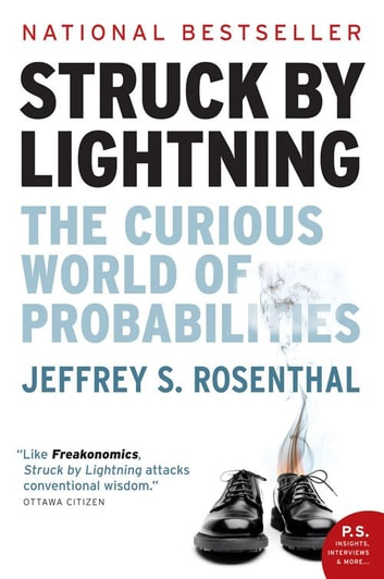 Struck By Lightning - The Curious World of Probabilities ebook by Jeffrey S. Rosenthal