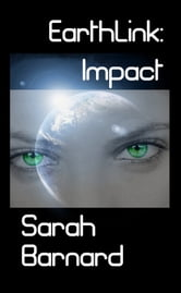 Earthlink: Impact ebook by Sarah Barnard