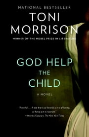 God Help the Child - A novel ebook by Toni Morrison