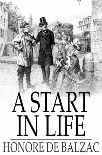 A Start in Life 電子書 by Honore de Balzac